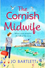 The Cornish Midwife: The perfect uplifting escapist read for 2021 (The Cornish Midwife Series Book 1) Kindle Edition