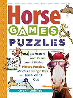 Horse Games & Puzzles: 102 Brainteasers, Word Games, Jokes & Riddles, Picture Puzzlers, Matches & Logic Tests for Horse-Loving Kids (Storey's Games & Puzzles)