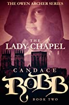 The Lady Chapel (The Owen Archer Series Book 2)