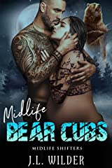 Midlife Bear Cubs (Midlife Shifters Book 8) Kindle Edition