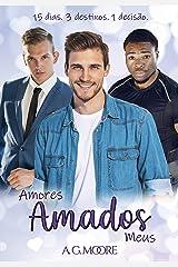 AMORES AMADOS MEUS: Noveleta eBook Kindle
