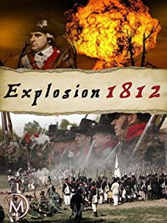 Explosion: The War of 1812