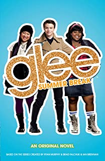 Glee: Summer Break (English Edition)
