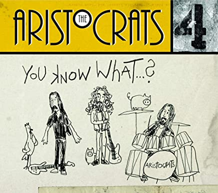 The Aristocrats - You Know What...? (2019) LEAK ALBUM