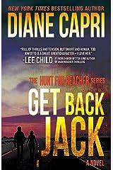 Get Back Jack: Hunting Lee Child's Jack Reacher (The Hunt for Jack Reacher Series Book 4) Kindle Edition