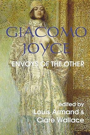 Giacomo Joyce: Envoys of the Other