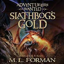 Slathbog's Gold: Adventurers Wanted, Book 1