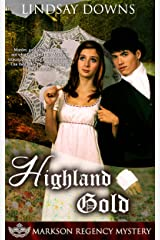 Highland Gold (Markson Regency Mystery Book 3) Kindle Edition