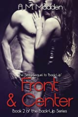 Front & Center (The Back-up Series Book 2) Kindle Edition
