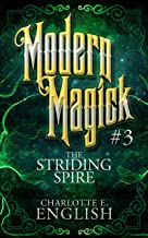 The Striding Spire: Modern Magick, 3