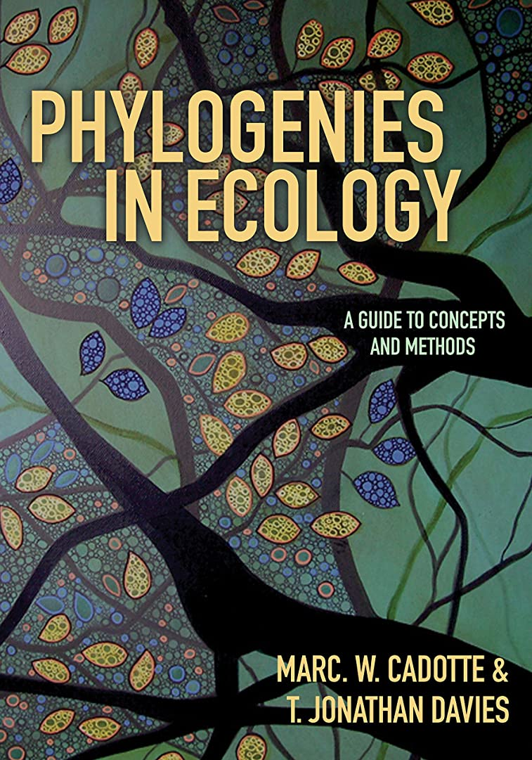 実験サバント馬鹿げたPhylogenies in Ecology: A Guide to Concepts and Methods (English Edition)