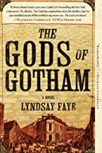 Best The Gods of Gotham (A Timothy Wilde Novel) Review