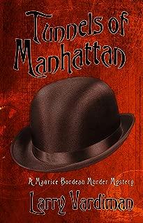 Tunnels of Manhattan: A Maurice Bordeau Murder Mystery (Riding the Rails Book 3)