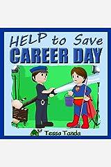 Help to Save Career Day (English Edition) Kindle Ausgabe