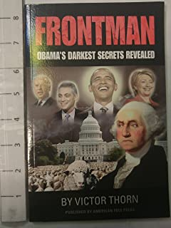 Frontman: Obama's Darkest Secrets Revealed