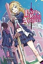 Last Round Arthurs: Scum Arthur & Heretic Merlin, Vol. 1 (light novel) (Last Round Arthurs: Scum Arthur & Heretic Merlin (light novel))