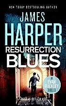 Resurrection Blues: An Evan Buckley Crime Thriller (Evan Buckley Thrillers Book 5)