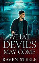 What Devil's May Come: A Paranormal Vampire Romance Novel (Devil Series) (English Edition)