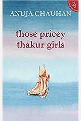 Those Pricey Thakur Girls Kindle Edition