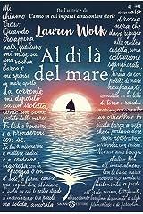 Al di là del mare (Italian Edition) Kindle Edition