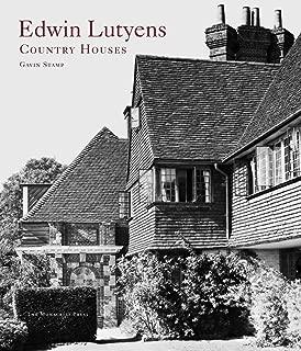 Edwin Lutyens: Country Houses