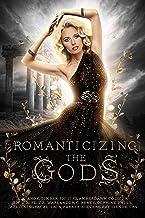 Romanticizing the Gods