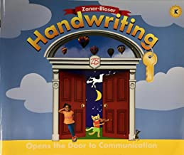 Zaner-Bloser Handwriting, Grade K: Opens the Door to Communication