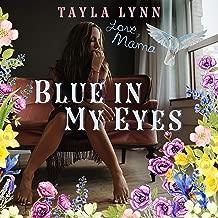 Blue in My Eyes