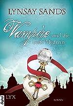 Vampire sind die beste Medizin (Argeneau 9) (German Edition)