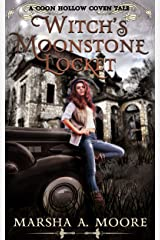 Witch's Moonstone Locket: A Coon Hollow Coven Tale (Coon Hollow Coven Tales Book 1) Kindle Edition
