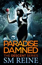 Paradise Damned (The Descent Series Book 7)