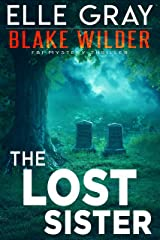 The Lost Sister (Blake Wilder FBI Mystery Thriller Book 7) Kindle Edition