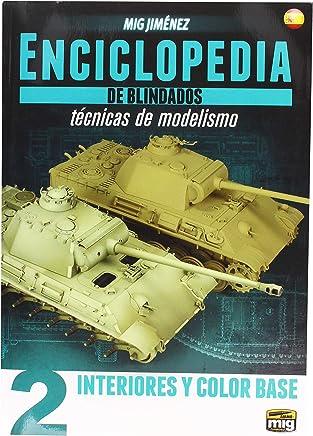 AMMO MIG-6161 Enciclopedia Tecnicas Modelismo De Blindados Vol.2 - Interiores Y Color