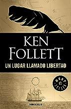 Un lugar llamado libertad (Spanish Edition)