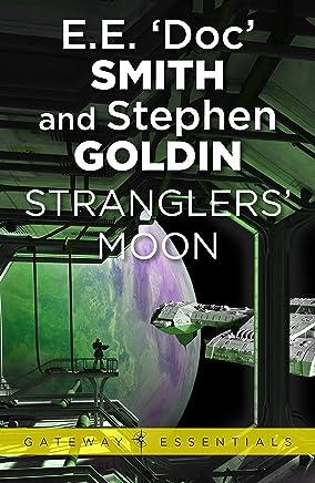 Stranglers' Moon: Family d'Alembert Book 2 (Gateway Essentials)