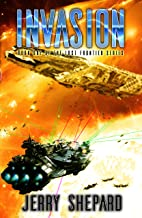 INVASION: The Lost Frontier Universe: Book One