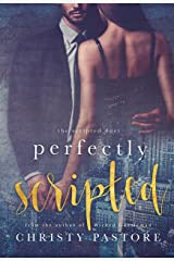 Perfectly Scripted (The Scripted Duet Book 2) Kindle Edition