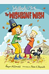 Judy Moody and Stink: The Wishbone Wish Kindle Edition