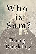 Who is Sam?: A Life of Samuel Marsden