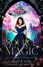 The Source of Magic: Thieves & Demons: An Epic Fantasy Adventure (Academy of Falling Kingdoms Series Book 1)