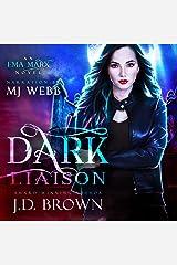 Dark Liaison: An Ema Marx Novel, Book 2 Audible Audiobook
