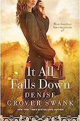 It All Falls Down: Rose Gardner Investigations #7 (Rose Gardner Investigatons) Kindle Edition