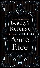 Beauty's Release: A Novel (Sleeping Beauty Trilogy Book 3)