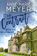The Contract with the Billionaire: A Standalone Billionaire Romance (A Fake Marriage Series)