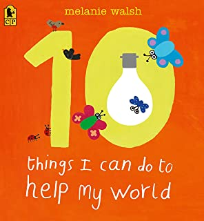 10 Things I Can Do to Help My World