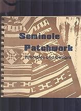 Seminole Patchwork: Principles and Designs