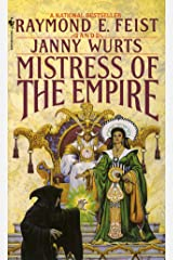 Mistress of the Empire (Riftwar Cycle: The Empire Trilogy Book 3) Kindle Edition