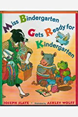 Miss Bindergarten Gets Ready for Kindergarten by Joseph Slate - Hardcover - First Edition, 22nd Printing 1996 Hardcover