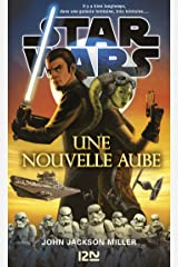 Star Wars - Une nouvelle aube Format Kindle