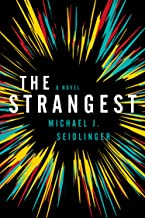 The Strangest: A Novel